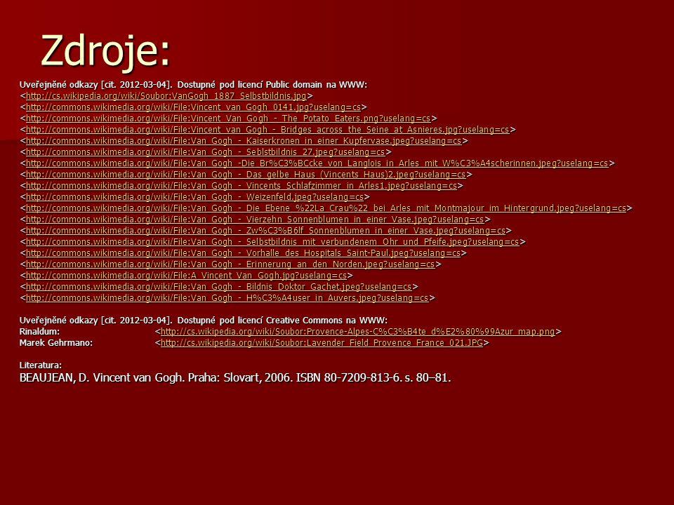 Zdroje: Uveřejněné odkazy [cit. 2012-03-04]. Dostupné pod licencí Public domain na WWW:
